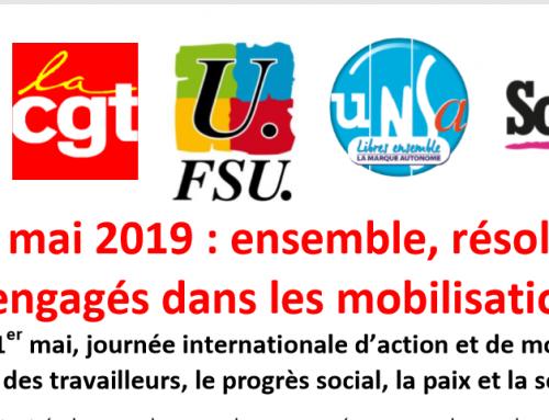 Le 1er mai 2019, ensemble, résolus et engagés dans les mobilisations
